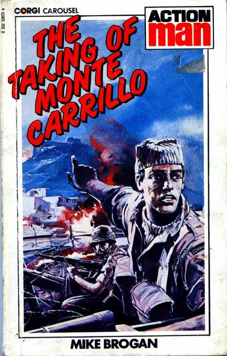 The Taking of Monte Carillo