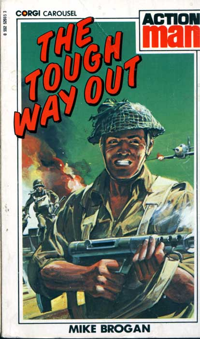 The Tough Way Out by Mike Brogan