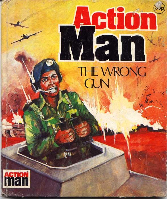 Action Man The Wrong Gun Book